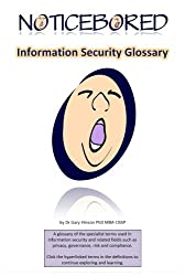Information security glossary (NoticeBored security awareness Book 1) (English Edition)