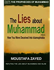 The lies about Muhammad: How You Were Deceived Into Islamophobia