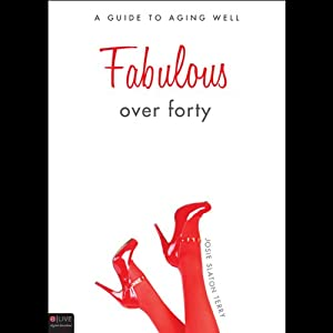 Fabulous over Forty Audiobook