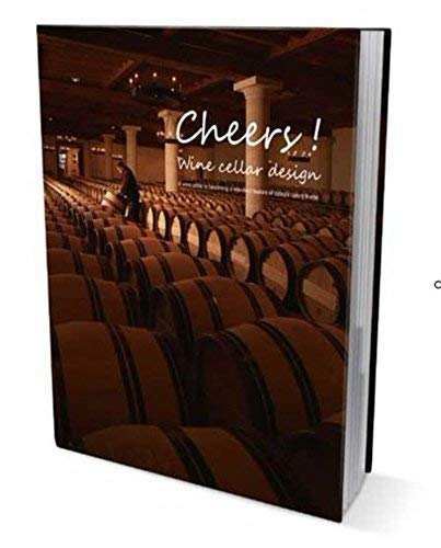 [(Cheers! : Wine Cellar Design)] [Edited by Cindy Lee ] published on (December, 2012) by Cindy Lee