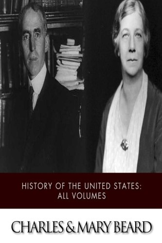 The History of the United States: All Volumes