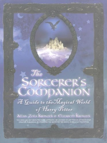 Read Online The Sorcerer's Companion: A Guide to the Magical World of Harry Potter PDF