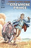 ELSEWHERE PRINCE #1-6 by MOEBIUS complete story (THE ELSEWHERE PRINCE (1990 EPIC))