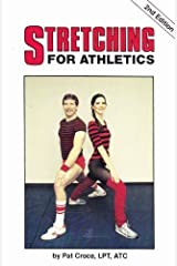 Stretching for Athletics (Stretching Athletics 2nd Ed PR*) by Pat Croce (1984-02-03) Mass Market Paperback