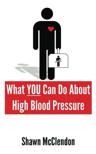 Read Online What YOU Can Do About High Blood Pressure (What YOU Can Do Series) pdf