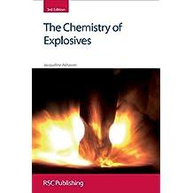The Chemistry of Explosives (RSC Paperbacks)