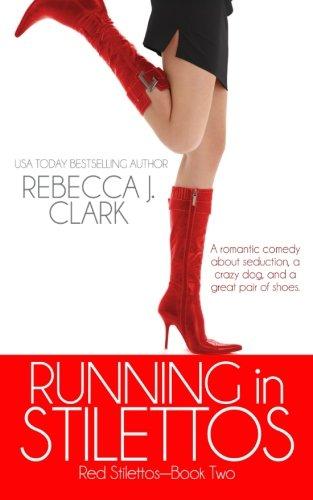 Read Online Running in Stilettos (Red Stilettos) (Volume 2) pdf