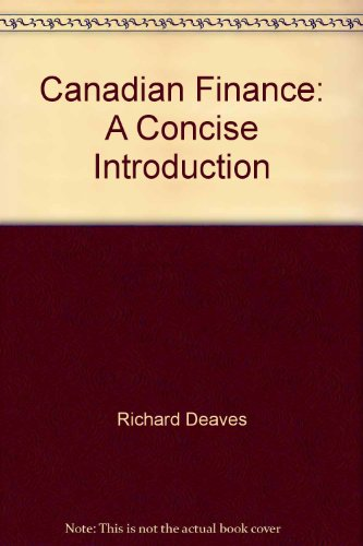canadian finance a concise introduction richard deaves pdf
