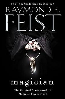 Magician (The Riftwar Saga, Book 1) by [Feist, Raymond E.]