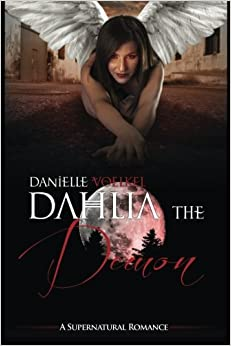 Dahlia the Demon: A Supernatural Romance