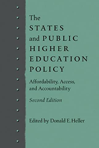 The States and Public Higher Education Policy: Affordability, Access, and Accountability (Public Education)