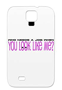 Anti-drop Funny Sexy Cute Provocative Hot For Sumsang Galaxy S4 Purple Who Needs A Job When Case Cover