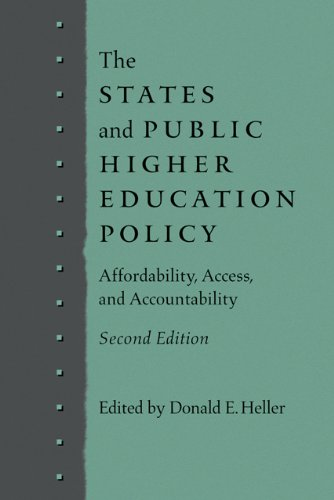 The States and Public Higher Education Policy: Affordability, Access, and Accountability (Tapa Blanda)