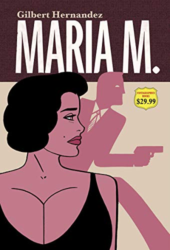 Pdf Graphic Novels Maria M. (Vol. 1 & 2)  (Love and Rockets)