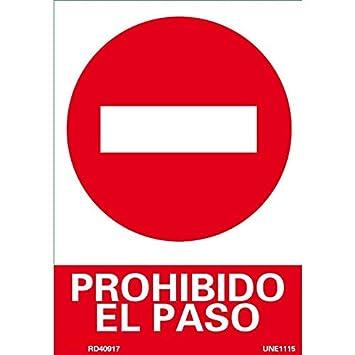 Cartel 40x30 Prohibido el paso: Amazon.es: Bricolaje y ...