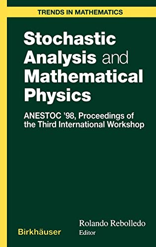 Stochastic Analysis and Mathematical Physics: ANESTOC '98 Proceedings of the Third International Workshop (Trends in Mat