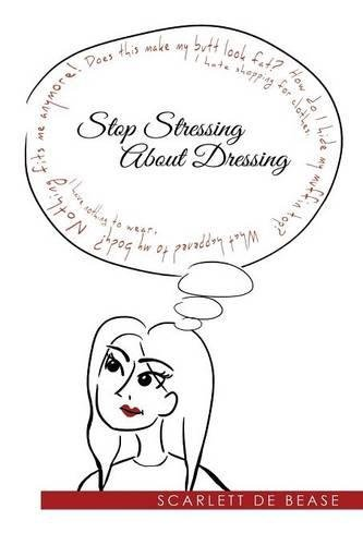 Stop Stressing  About Dressing pdf epub