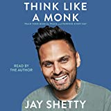 Think Like a Monk: Train Your Mind for Peace and