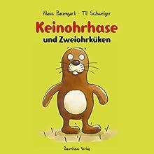 Keinohrhase und Zweiohrküken Hörspiel von Klaus Baumgart, Til Schweiger Gesprochen von: Til Schweiger
