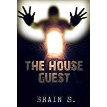 The House Guest: Thriller Book (Horror : Mystery Thriller Series (Psychological Mystery and Suspense Thriller) 1) (English Edition)