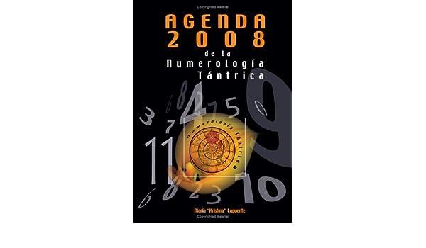 Agenda 2008 De La Numerología Tántrica (Spanish Edition ...