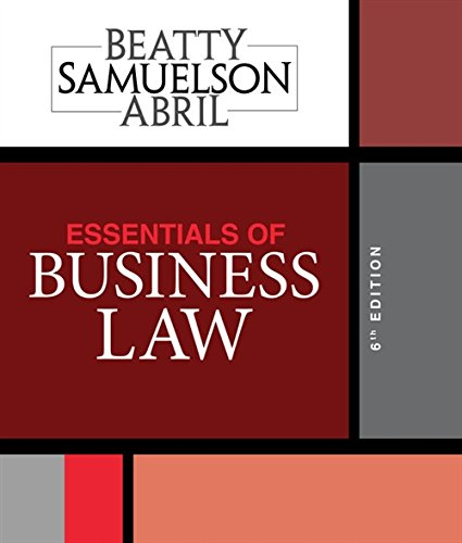 Essentials of Business Law (Essentials Of Business Law And The Legal Environment)