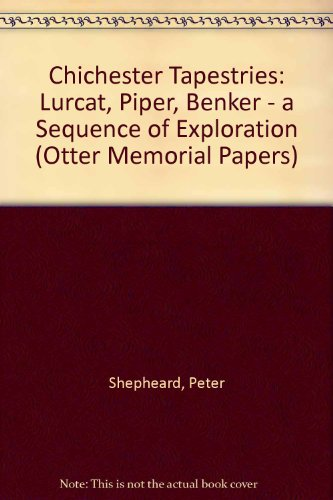Chichester Tapestries: Lurcat, Piper, Benker - a Sequence of Exploration (Otter Memorial Papers) (Tom Jones Fancy Dress Costume)