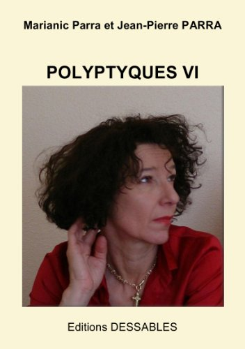 Polyptyques VI (French Edition)