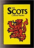 The Scots, Clifford Hanley, 0812909461