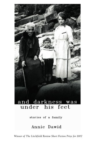 And Darkness Was Under His Feet: Stories of a Family, Second Printing
