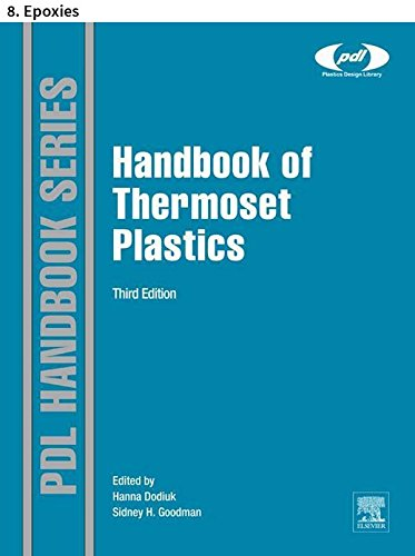 Handbook of Thermoset Plastics: 8. Epoxies