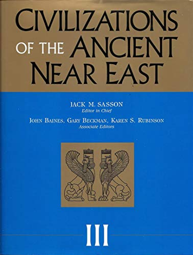 Civilizations of the Ancient Near East (Part 6 Economy and Trade, Part 7 Technology and Artistic Production, Part 8 Reli