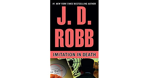 Amazon.com: Imitation in Death (2015425191583): J. D. Robb ...