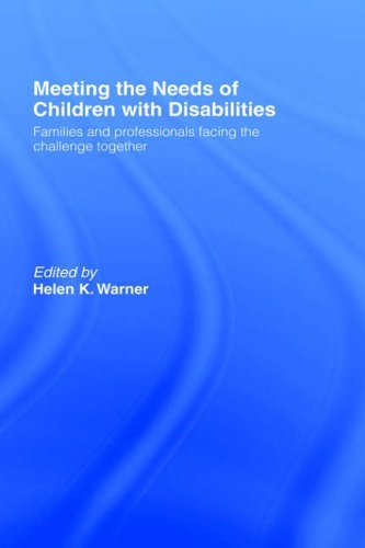Meeting the Needs of Children with Disabilities: Families and Professionals Facing the Challenge Together Pdf