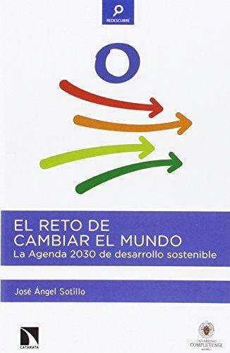 Descargar Libro El Reto De Cambiar El Mundo José Angel Sotillo Lorenzo
