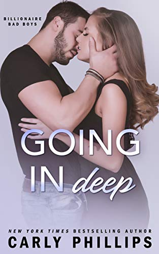 Going In Deep (Billionaire Bad Boys Book 4)
