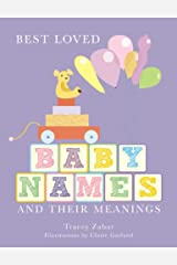 Best Loved Baby Names and Their Meanings Paperback