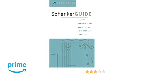 Schenker guide a brief handbook and website for schenkerian schenker guide a brief handbook and website for schenkerian analysis tom pankhurst 9780415973984 amazon books fandeluxe Images
