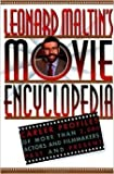 Leonard Maltin's Movie Encyclopedia: Career Profiles of More Than 2000 Stars and Filmmakers, Past and Present