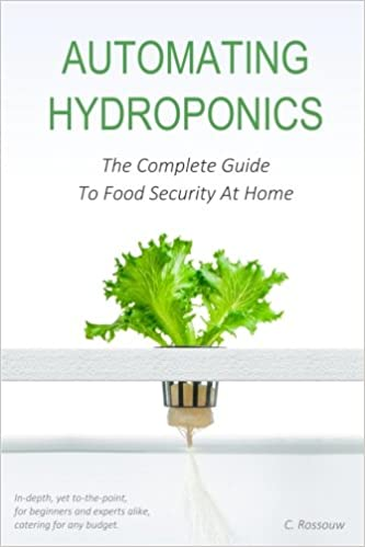 Automating Hydroponics: The Complete Guide to Food Security at Home