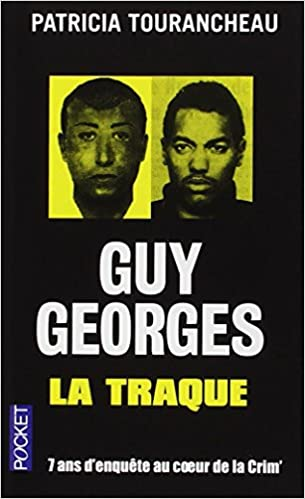 Guy Georges – La traque
