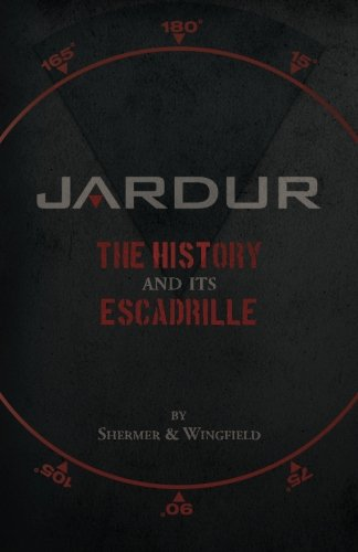 Jardur: The History And Its Escadrille