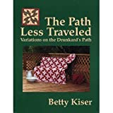 The Path Less Traveled, Betty Kiser, 0963055704
