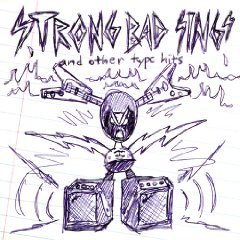 Strong Bad Sings & Other Type Hits