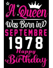 43rd Birthday Gifts for women : A Quenn Was Born In Septembre 1978: Funny Personalized gifts for 43 Years Old Women's Notebooks for girl turning 43rd birthday, septembre & female turning 43 yrs old gifts, Unique Happy 43rd Gifts for Her, Girlfriend