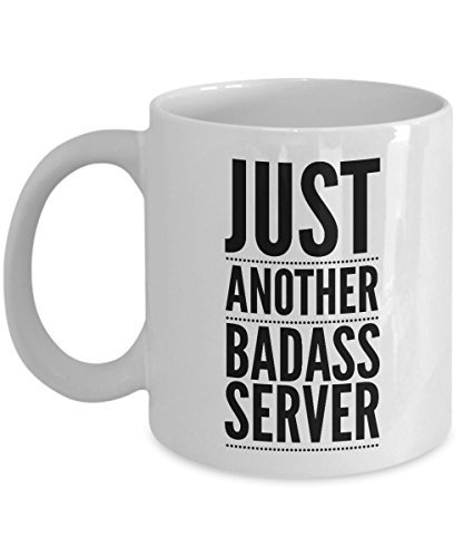 Just Another Badass Server Mug - Cool Coffee Cup