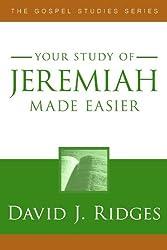 Jeremiah Made Easier (The Gospel Studies Series)