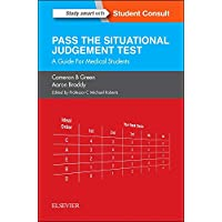 SJT: Pass the Situational Judgement Test: A Guide for Medical Students