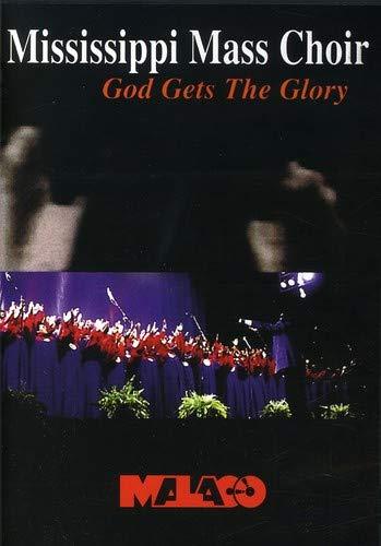 Mississippi Mass Choir: God Gets the Glory