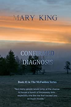 Confirmed Diagnosis: Book #2 in The McFadden Series by [King, Mary]